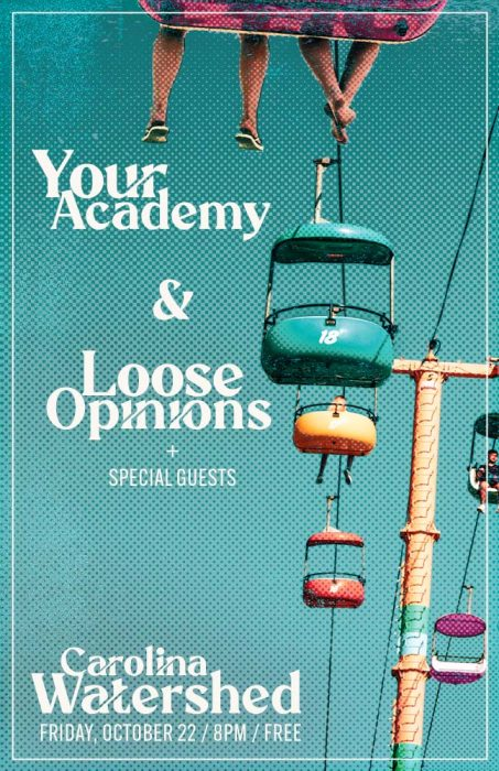 2021-10-22 Your Academy + Loose Opinions at Carolina Watershed